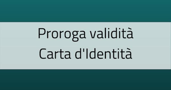 Ulteriore proroga Carta d'Identità